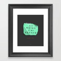 Au moins- Framed Art Print