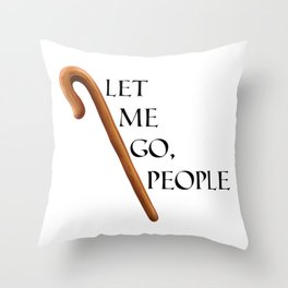 Passover Special -  The Staff of Moses - Let me go people! Throw Pillow