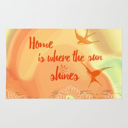 Home Is Where The Sun Shines Typography Design Rug