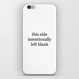 This Side Intentionally Left Blank iPhone Skin