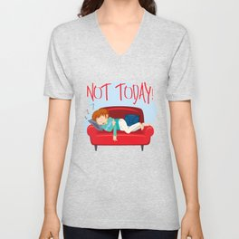 Lazy Not Today Graphic Print Red Unisex V-Neck