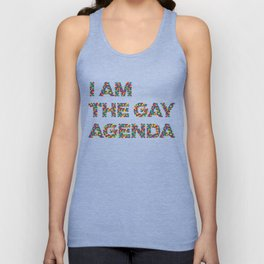 I Am The Gay Agenda Unisex Tank Top