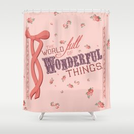 Wondeful Things Shower Curtain