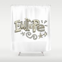 europe Shower Curtains featuring Europe Text by Dues Creatius