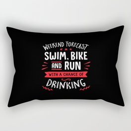 Weekend Forecast Swim Bike And Run With A Chance Of Drinking Rectangular Pillow