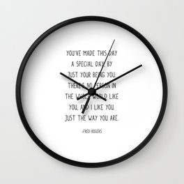 You've made this day a special day, Wall Clock