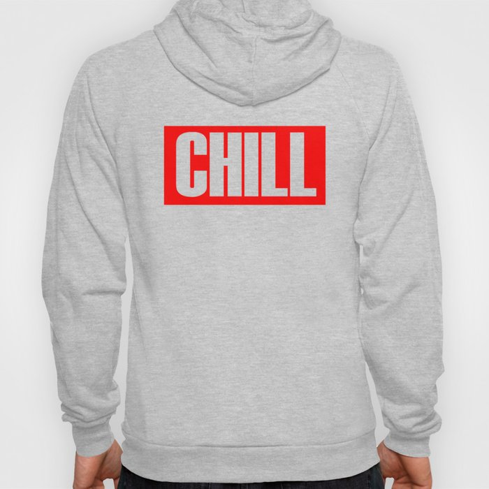 Text Chill Hoody