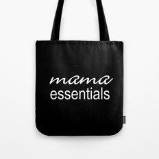 Mama Essentials (black with white) Tote Bag