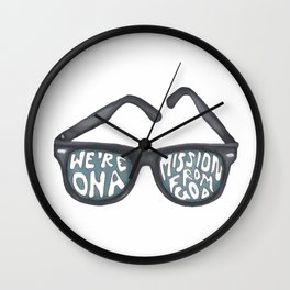 We're on a mission from God Wall Clock