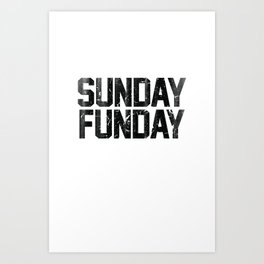 Sunday Funday Dirty Vintage Varsity Typography Print Art Print