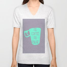 NO TALKIE BEFORE COFFEE Unisex V-Neck
