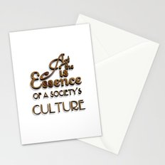 Art is the Essence of a Society's Culture Stationery Cards