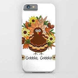 Gobble Gobble iPhone Case