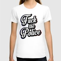 2pac T-shirts featuring F*ck the police by Street Vandals