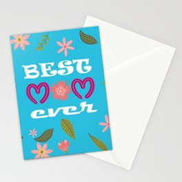 BEST MOM EVER. Lovely & fabulous mother's day gift idea Stationery Cards