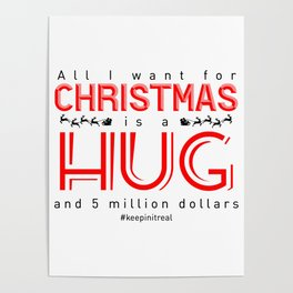 Christmas Gift Hug Money Present Funny Truth Holiday Poster