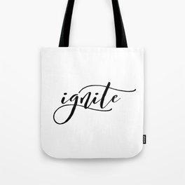 ignite tattoo Tote Bag