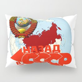 Back to USSR Pillow Sham