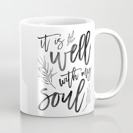 It is well with my soul Coffee Mug