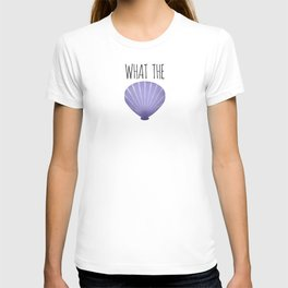What The Shell T-shirt
