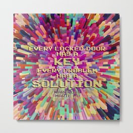 Every locked door has a key. Every problem has a solution. Warcross Metal Print
