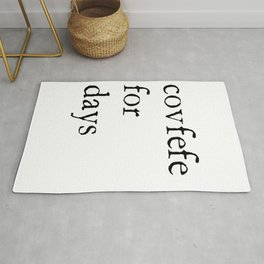 Covfefe For Days Rug