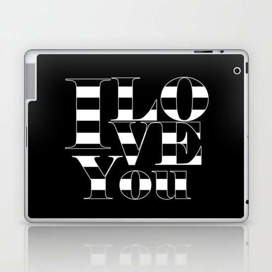 I love you - black Laptop & iPad Skin