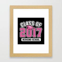 Class Of 2017 Nursing Framed Art Print