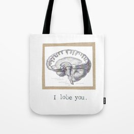 I Lobe You Tote Bag
