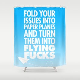 Fold Your Issues Into Paper Planes Shower Curtain