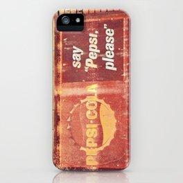 Pepsi, please.  iPhone Case