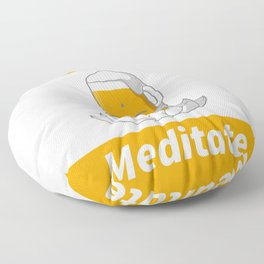 Cute Beer - Don'T Hate Meditate Floor Pillow