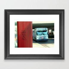 Fuck Winter.  Fuck the Bus. Framed Art Print