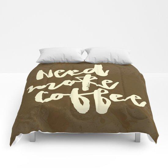 Need more Coffee Comforters