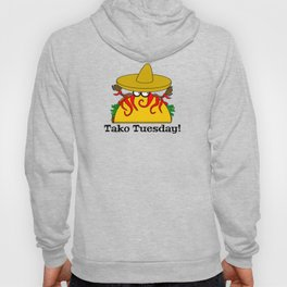 Tako Tuesday Hoody