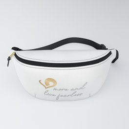Christian Design - Love More and Live Fearless Fanny Pack