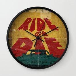 MEKANO TURBO/ride or die poster Wall Clock
