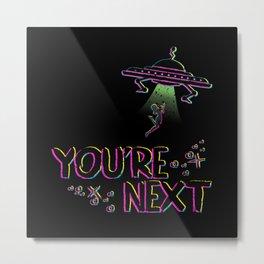 You're Next Metal Print