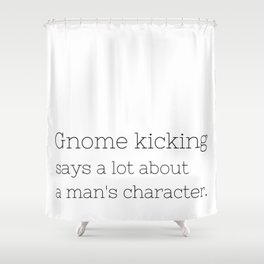 Gnome kicking - GG Collection Shower Curtain