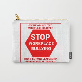 Stop Workplace Bullying Project Carry-All Pouch