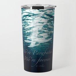Shadow - Forever parabatai Travel Mug