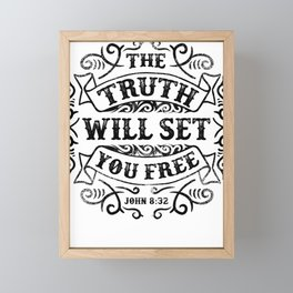 The Truth Will Set You Free John 8:32 Framed Mini Art Print
