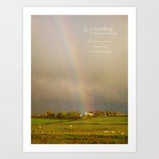Be the Rainbow Art Print