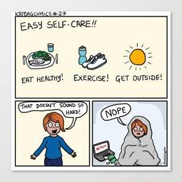 Easy Self Care Canvas Print