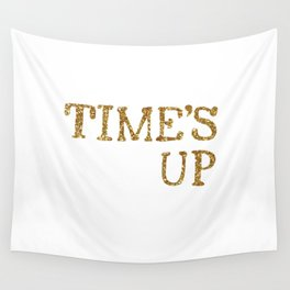 TIME'S UP Wall Tapestry