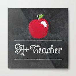 A+ Teacher Metal Print