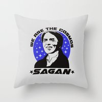 carl sagan Throw Pillows featuring Carl Sagan we are the cosmos v2 by Buby87