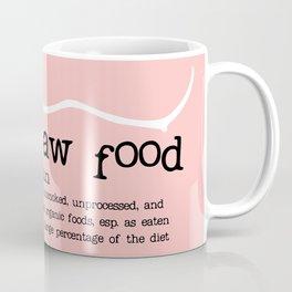 Raw Food Diet Pink Coffee Mug