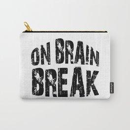 Brain Break Carry-All Pouch