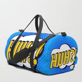 Huh ?! Duffle Bag